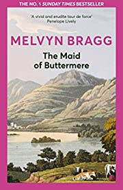 The Maid of Buttermere de Melvyn Bragg