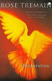 Restoration – tekijä: Rose Tremain