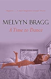 Time to Dance por Melvyn Bragg