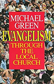 Evangelism Through the Local Church de…