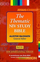 The Thematic NIV Study Bible by Alister E.…