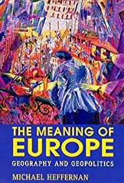 The Meaning of Europe: Geography and…