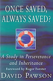Once Saved, Always Saved?: A Study in…