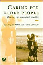 Caring for Older People: Developing…
