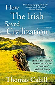 How The Irish Saved Civilization: The Untold…