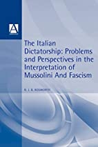 The Italian Dictatorship: Problems and…