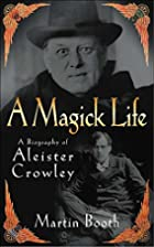 A Magick Life by Martin Booth