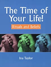 The time of your life! de Ina Taylor