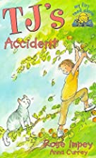 TJ's Accident (My first read alone: TJ) by…