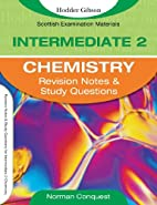 Intermediate 2 Chemistry: Revision Notes &…