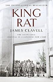 King Rat: The Fourth Novel of the Asian Saga…