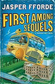 First Among Sequels (A Thursday Next novel)…