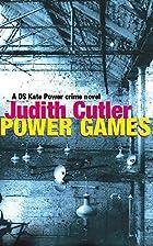 Power Games by Judith Cutler