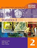 Statistics: Bk. 2 (MEI Structured Mathematics)