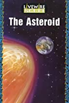 Livewire Sci-Fi: The Asteroid by Brandon…