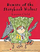 Beware of the Storybook Wolves by Lauren…