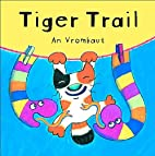 Tiger Trail by An Vrombaut