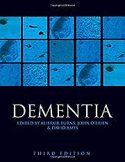 Dementia – tekijä: Alistair S. Burns