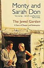 The Jewel Garden by Montagu Don