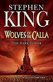 The Dark Tower V: Wolves Of The Calla by…