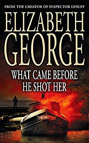 What Came Before He Shot Her door Elizabeth…