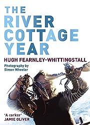 The River Cottage Year av Hugh…
