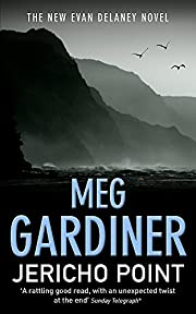Jericho Point de Meg Gardiner