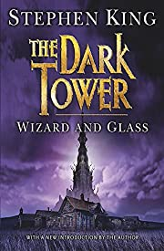 Wizard and glass de Stephen King