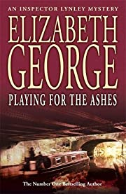 Playing for the Ashes af Elizabeth George