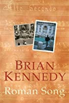 Roman Song by Brian Kennedy