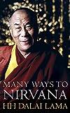 The many ways to nirvana / the Dalai Lama ; edited by Renuka Singh