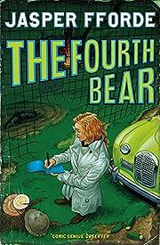 The Fourth Bear av Jasper Fforde