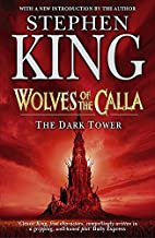 The Dark Tower: Wolves of the Calla v. 5 by…