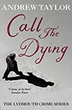 Call The Dying: The Lydmouth Crime Series…