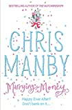 Marrying for money / Chris Manby