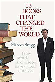 12 Books That Changed the World de Melvyn…