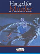 Hanged for Murder (Livewire Investigates) by…