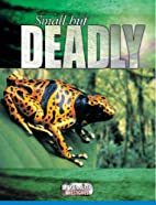 Small but Deadly (Livewire Investigates) by…