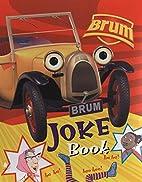 Brum First Joke Book (Brum) by Alan Dapre