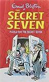 SECRET SEVEN: 10: PUZZLE FOR THE SECRET SEVEN