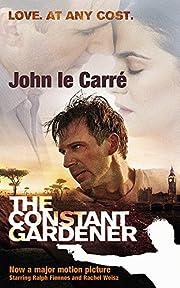 Constant Gardener, The – tekijä: John Le…