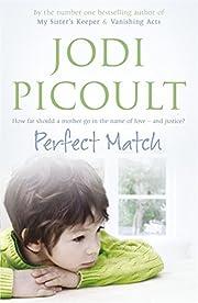 Perfect Match de Jodi Picoult