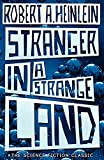 Stranger in a strange land : the science fiction classic uncut / Robert A. Heinlein