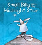 Small Billy and the Midnight Star by Nette…
