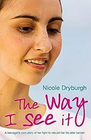 The Way I See it de Nicole Dryburgh