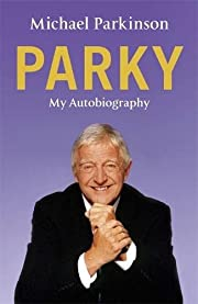 Michael Parkinson: My Autobiography por…