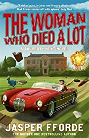 The Woman Who Died a Lot (Thursday Next 7)…