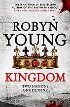 Kingdom (Insurrection Trilogy) by Robyn…