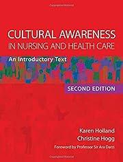 Cultural Awareness in Nursing and Health…