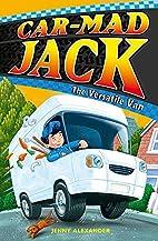 The Versatile Van (Car-Mad Jack) by Jenny…